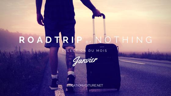 Road trip or nothing : la sélection de janvier
